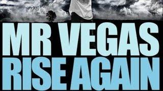 Mr.Vegas - Rise Again - Oct 2012