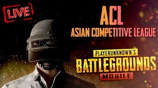 PUBG Mobile : ACL(Asian Competitive) | K18 *3min delay*