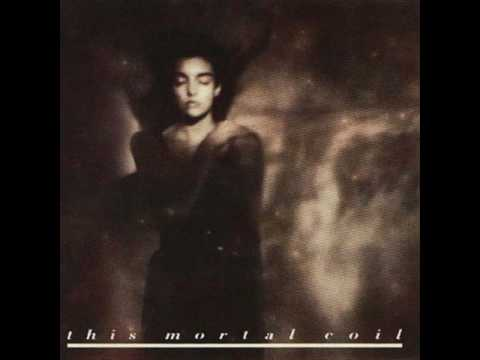 This Mortal Coil - Fyt