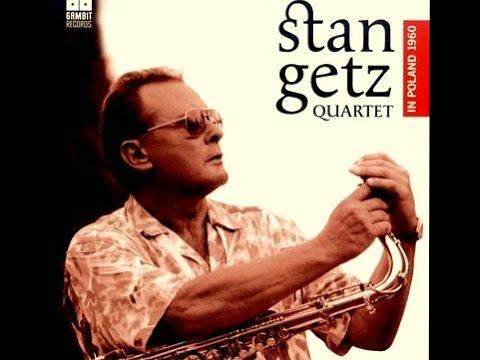 Stan Getz Quartet 1960 - But Not For Me