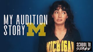 How I Got In to Michigan's Musical Theatre Program // School to Stage
