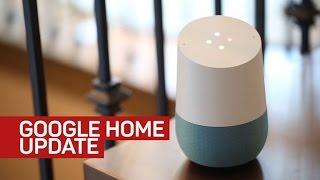 Big changes help Google Home grow up