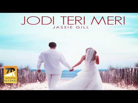 Jodi Teri Meri ( Full Video  ) Jassi Gill    Desi Crew    Latest Punjabi Song 2018