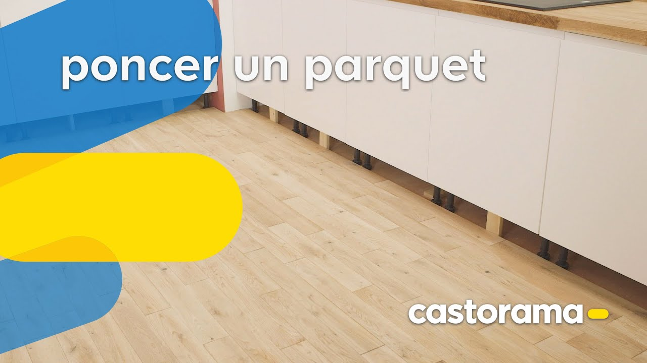 Comment Poncer Un Parquet Castorama Youtube