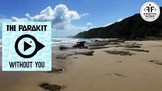 The Parakit feat. Lola Bambola & Alden Jacob - Without you