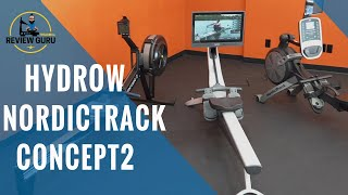 Hydrow vs NordicTrack vs Concept2 Rowing Machines | Rower Comparison Review