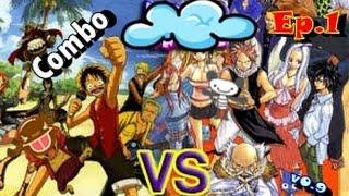 [Fairy Tail VS One Piece Game คอมโบตัวละคร] Ep.1   ComboLuffy