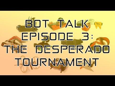 Bot Talk Episode 3: The Desperado Tournament
