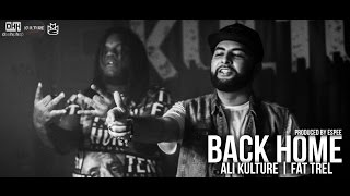 Fat Trel ft Ali Kulture - Back Home | Prod by Espeetraxxx | Desi Hip Hop Inc