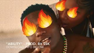 "(Afrobeat) Wizkid x Tiwa Savage x Burna Boy type beat ""Ability"" -  Prod. by SSK"