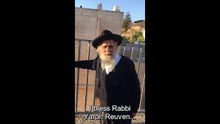 הצדיק הירושלמי רבי יצחק ירושלמי מברך את הרב ירון ראובן Tzadik HaYerushalmi Blessing