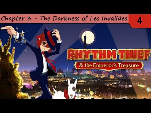 Rhythm Thief & The Emperor's Treasure - Chapter 3 - The Darkness of Les Invalides