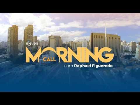 ✅ Morning Call AO VIVO 14/03/18 Eleven Financial
