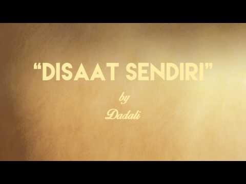 Dadali - Disaat Sendiri (Lirik + Chord)