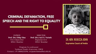 Criminal Defamation, Free Speech & Right to Equality | by Rebecca John | Cr. Justice Talks 2 (2021)