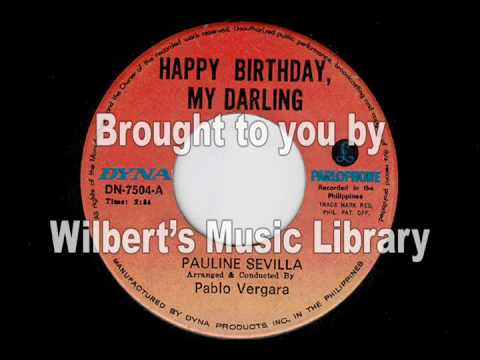 HAPPY BIRTHDAY, MY DARLING - Pauline Sevilla