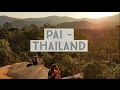 PAI - THAILAND - Hippies | Canyons | Scooters | Sunsets