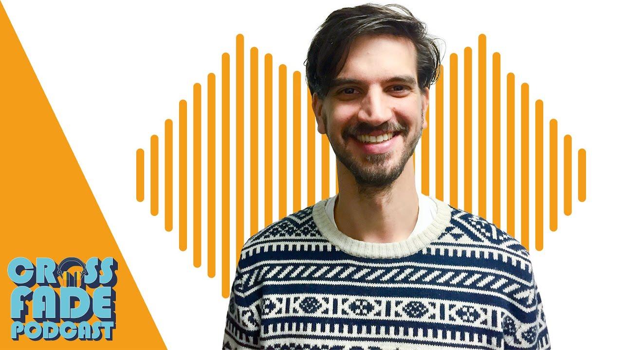 Wie unser Daniel zum Producer wurde - Crossfade Podcast
