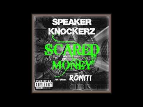 Speaker Knockerz - Scared Money (Audio) ft. Romiti (#MTTM2)