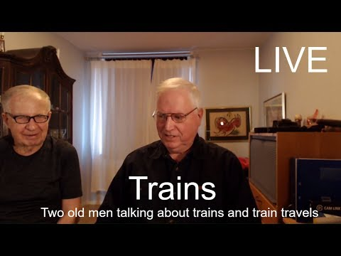 2018-02-05 Two grumpy old men or at least one are talking trains