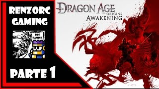 Dragon Age Awakening - Parte 1 - (Expansion: el despertar) - Gameplay en Español