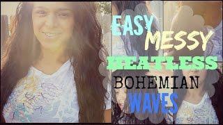 Easy Messy Heatless Bohemian Waves | Easy Hair Style | Back to School