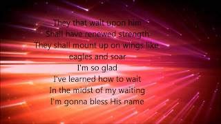 Fred Hammond - They That Wait (Lyrics) featuring John P. Kee