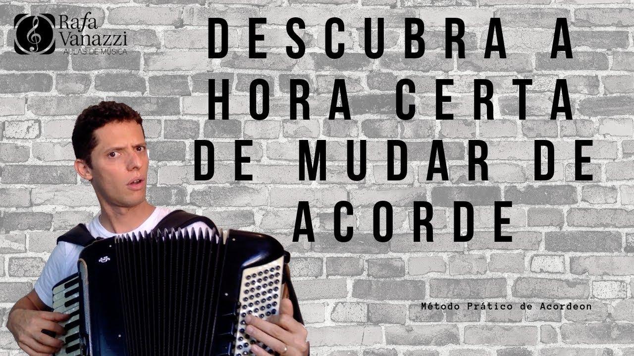 DESCUBRA A HORA CERTA DE MUDAR DE ACORDE | Dicas Prof. Rafa Vanazzi | Aula de Sanfona