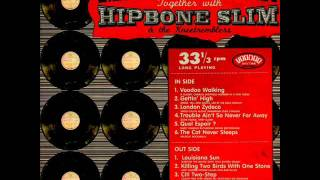 Mama Rosin With Hipbone Slim & The Kneetremblers - Voodoo Walking