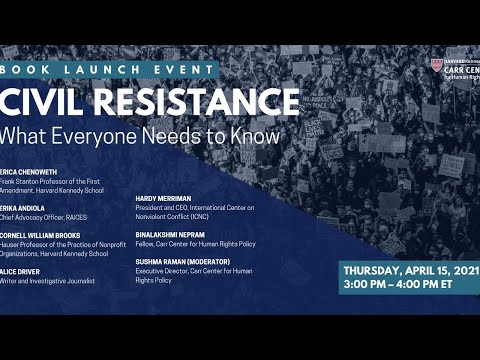 Civil Resistance: What Everyone Needs to Know by Erica Chenoweth on YouTube