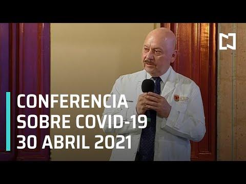Informe Diario Covid-19 en México - 30 Abril 2021