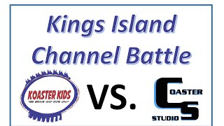 Kings Island Channel Battle - Koaster Kids vs. Coaster Studios