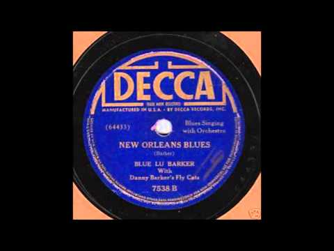 Blue Lu Barker - New Orleans Blues