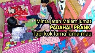 PRANK ISTRI MINTA JATAH MALAM JUM'AT || PRANK#2