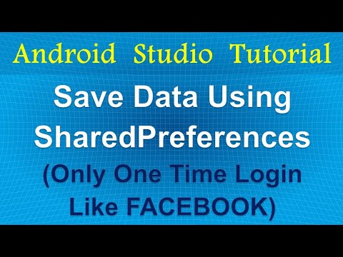 Save Data Using Shared Preferences (only one time login like facebook)