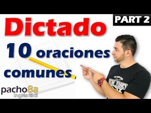 dictado---10-oraciones-comunes-/-parte-2