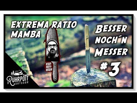 Extrema Ratio Mamba DW   Besser noch´n Messer #3
