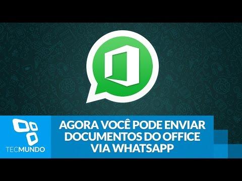 Agora Você Pode Enviar Documentos Do Office Via WhatsApp