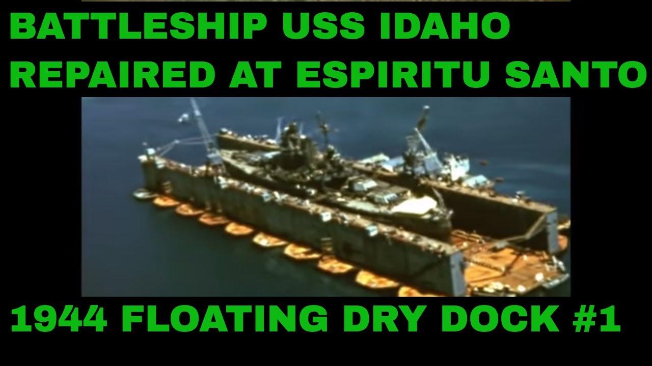 BATTLESHIP USS IDAHO REPAIRED AT ESPIRITU SANTO 1944 FLOATING DRY DOCK #1  72202a