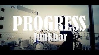 """""""PROGRESS"""" (Official Music Video)  / Junkbar"""
