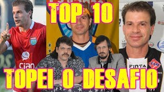 FALHA DE COBERTURA #136: Top 10 Topei o Desafio