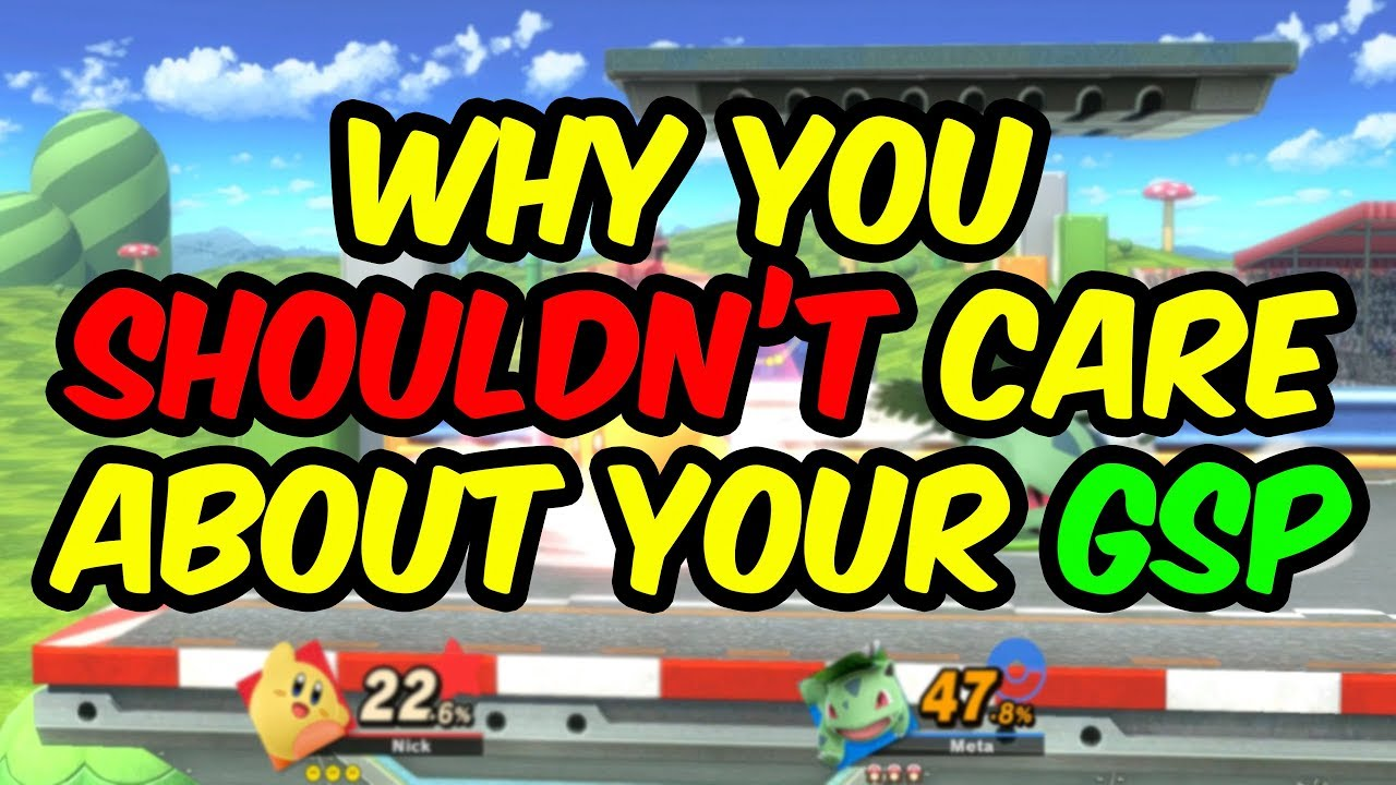 Why you shouldn't care about your GSP in Super Smash Bros Ultimate