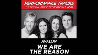 Avalon - We Are The Reason (Performance Track In Key Of C/G/D With Background Vocals)
