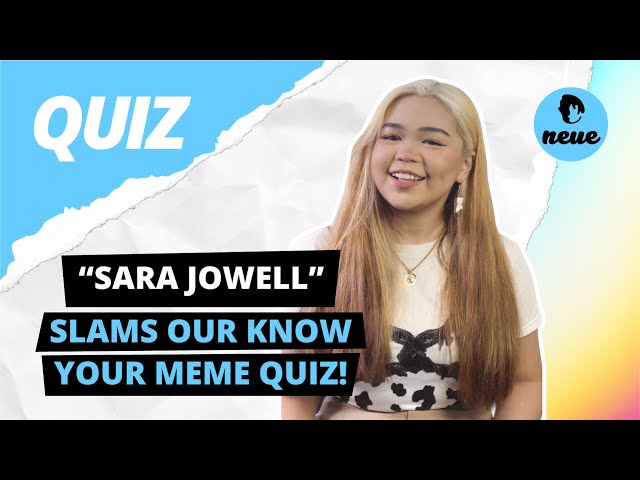 SARA JOWELL SLAMS Our Know Your Meme Quiz!