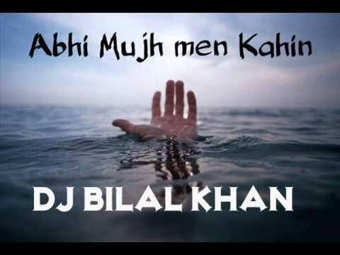 Abhi Mujh Mein Kahin (Dj Bilal Khan) COver SonG