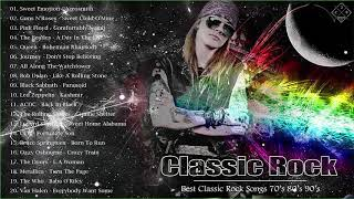 Top 100 Classic Rock Songs Of All Time - Greatest Classic Rock Songs 70's 80's 90's