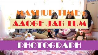 Fusion : Aaoge Jab Tum (Ustaad Rashid Khan) / Photograph (Ed Sheeran)
