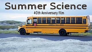 Summer Science Documentary (Hudsonville High School)