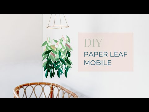 DIY Paper Leaf Mobile by Clever Poppy