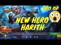 NEW HERO HARITH GAMEPLAY & SKILLS   HARITH TOO OP - MOBILE LEGENDS